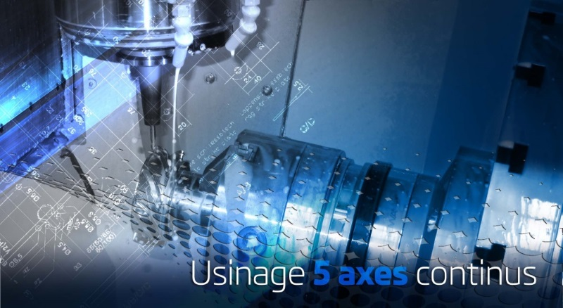 Usinage 5 axes continus LF MECA